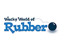 wacky world of rubber